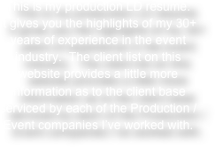 This is my production LD resume.  